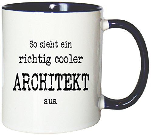 Mister Merchandise Kaffeetasse So Sieht EIN richtig Cooler Architekt aus. Teetasse Becher, Farbe: Weiß-Blau (Architekt Geschirrspüler)