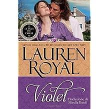 Violet (La Saga dei Chase) (Volume 5) (Italian Edition) by Royal, Lauren (2014) Paperback