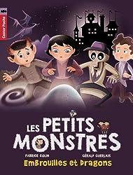 Les petits monstres, Tome 1 : Embrouilles et dragons