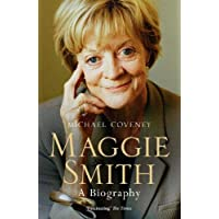 Maggie Smith: A Biography