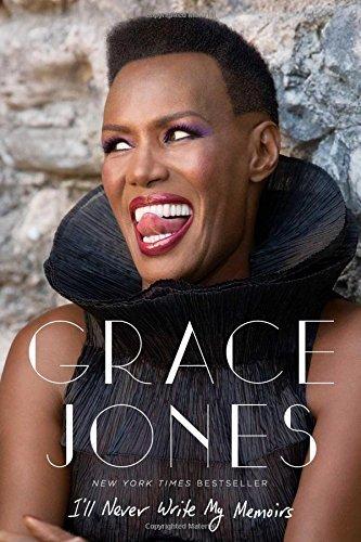 I'll Never Write My Memoirs by Grace Jones (2016-06-14)