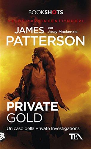 Private Gold: Un caso della Private Investigations