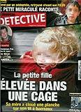 Le Nouveau Détective - n°1495 - 11/05/2011 - La petite fille élevée dans une cage
