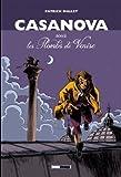 Casanova, sous les Plombs de Venise - Intégrale