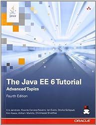 The Java EE 6 Tutorial: Advanced Topics (4th Edition) (Java Series): 2 (Java (Prentice Hall))