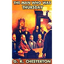 The Man Who Was Thursday: By G. K. Chesterton (Illustrated) + FREE  Twenty Thousand Leagues Under The Seas