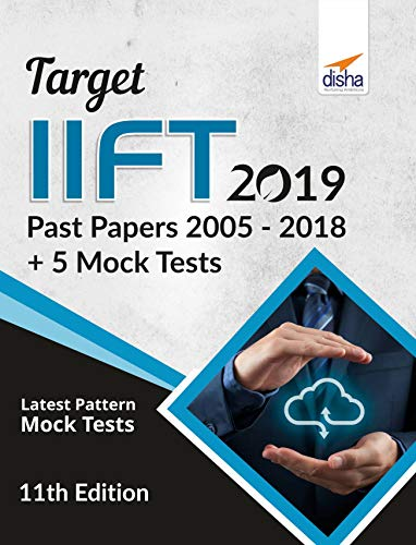 TARGET IIFT 2019 (Past Papers 2005 - 2018) + 5 Mock Tests