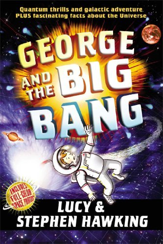 par Stephen Hawking George et Le Secret du Big Bang (George Clé) (Paperback) Septembre 3, 2013