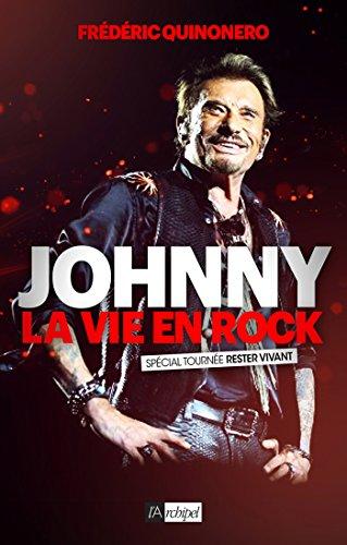 johnny-la-vie-en-rock-ed-2015-spcial-tourne-rester-vivant