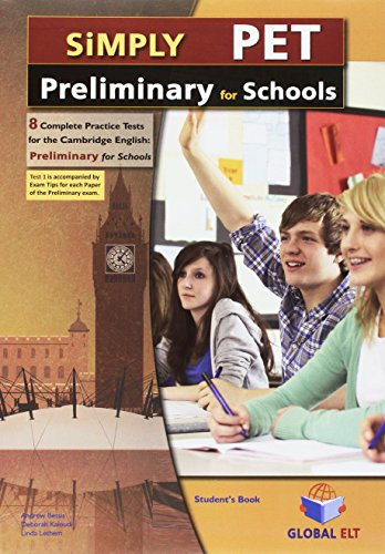 Simply PET. Preliminary for schools. Per le Scuole superiori. Con audio formato MP3. Con espansione online. Con Libro: Self-study guide