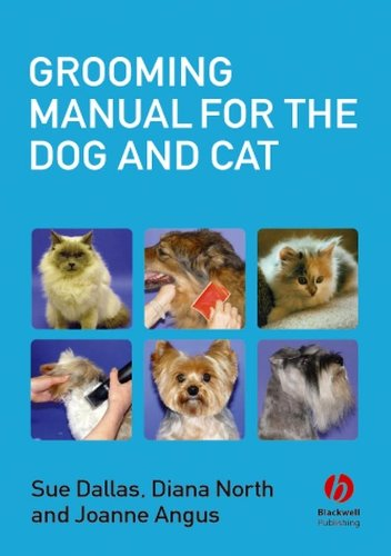 Grooming Manual for the Dog and Cat (English Edition) -