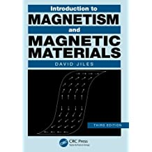 Introduction to Magnetism and Magnetic Materials, Third Edition