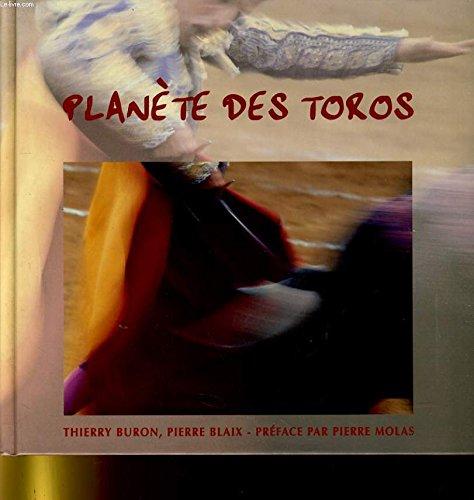 Planète des toros par Thierry Buron