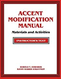 Accent Modification Manual: Materials and Activities: Instructors Manual