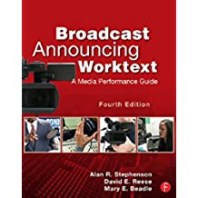 Broadcast Announcing Worktext: A Media Performance Guide (English Edition)
