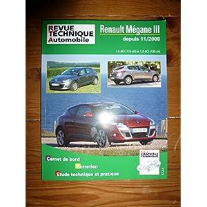 REVUE TECHNIQUE AUTOMOBILE RENAULT MEGANE III depuis 11/2008 1.5l DCi 110cv et 1.9l DCi 130cv RRevue TechniqueB0744.5