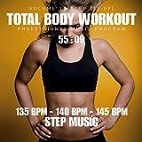 Total Body Workout Vol. 3 - Step (135bpm-140bpm-145bpm)