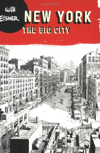 New York - The Big City (Will Eisner Library (Hardcover))