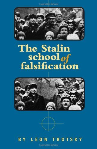 The Stalin School of Falsification, by Leon Trotsky (2004-01-01)
