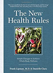 The New Health Rules: Simple Changes to Transform Your Life