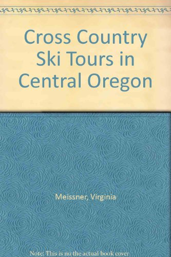 Cross Country Ski Tours in Central Oregon (Cross-country-touren-ski)