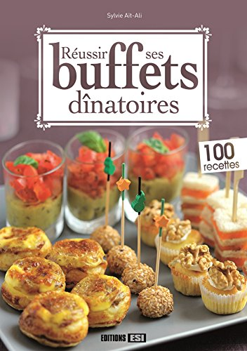 Réussir ses buffets dînatoires