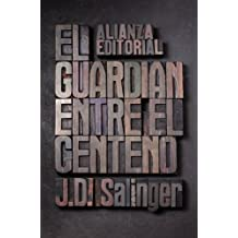 El guardian entre el centeno / The Catcher in the Rye