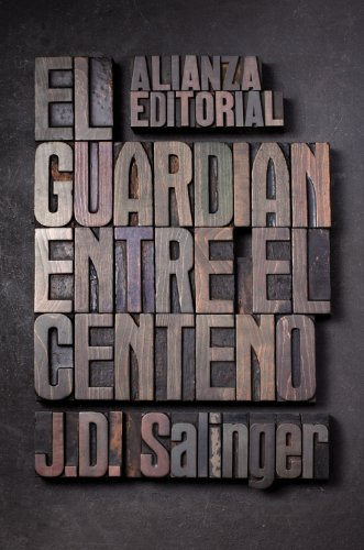 El guardian entre el centeno / The Catcher in the Rye por J. D. Salinger