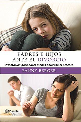 Padres e hijos ante el divorcio por Fanny Berger Furman