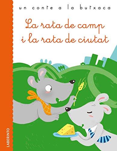 La rata de camp i la rata de ciutat: 28 (Un conte a la butxaca) - 9788484834748 por Esopo