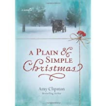 A Plain and Simple Christmas: A Novella by Amy Clipston (2010-09-26)
