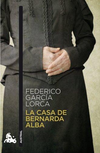 La casa de Bernarda Alba (Teatro nº 1) por Federico García Lorca