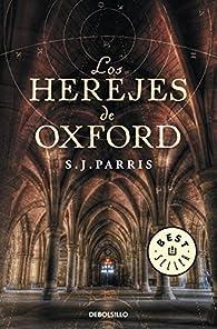 Los herejes de Oxford par S.J. Parris