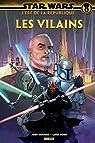 Star Wars L'ère de la république: les Vilains par Houser