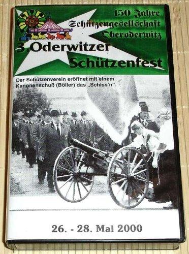 Preisvergleich Produktbild 150 Jahre Schützengesellschaft Oberoderwitz. 3. ODERWITZER SCHÜTZENFEST vom 26.-28. Mai 2000
