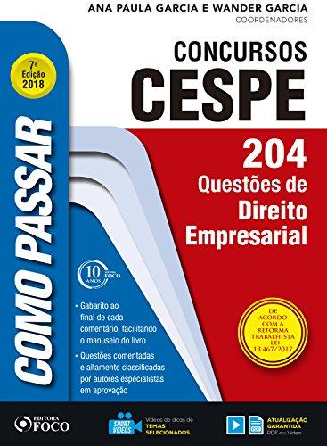 Como passar em concursos CESPE: direito empresarial: 204 questões de direito empresarial (Portuguese Edition) por Wander Garcia