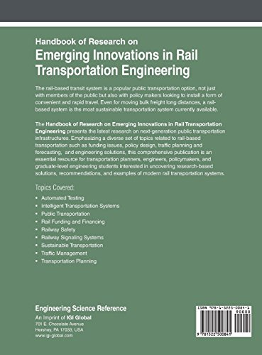 Handbook of Research on Emerging Innovations in Rail Transportation Engineering (Advances in Civil and Industrial Engineering)