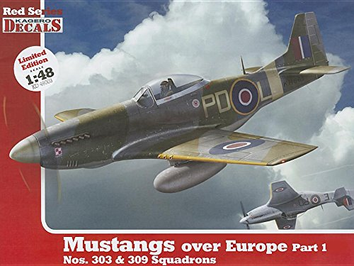 1/48 Mustangs Over Europe Part 1. Nos. 303&309 Squadrons (Kagero Decals) por Kagero Pub