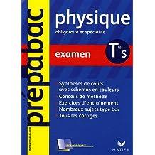 Physique Tle S : Examen by Dominique Noisette (2005-08-03)