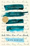 #10: Everything Happens for a Reason: And Other Lies I've Loved