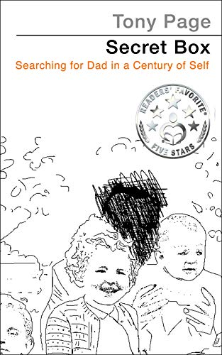 Secret Box: Searching for Dad in a Century of Self by [Page, Tony]