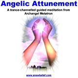 Angelic Wings Attunement - Guided Meditation