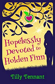 Hopelessly Devoted to Holden Finn: The Perfect Feel-Good Holiday Read by [Tennant, Tilly]