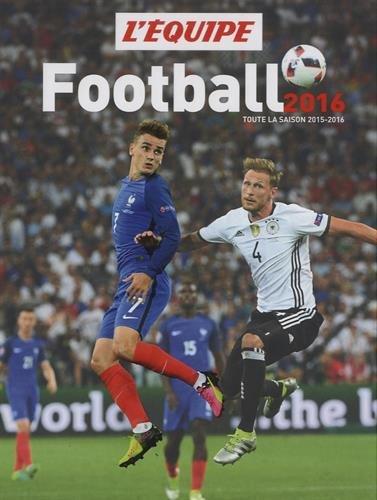 FOOTBALL 2016 par L'Equipe