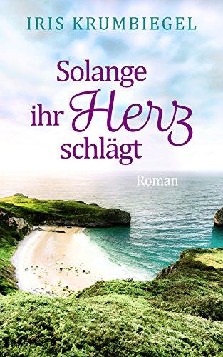Buchseite und Rezensionen zu 'Solange ihr Herz schlägt' von Iris Krumbiegel