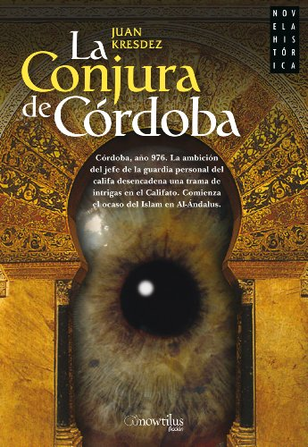 La conjura de Cordoba/ The Conspiracy of Cordova Cover Image