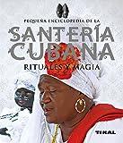 Santería cubana rituales y magia
