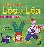 Lire avec Léo et Léa - Méthode de lecture CP