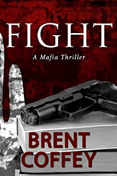 FIGHT (English Edition) par [Coffey, Brent]
