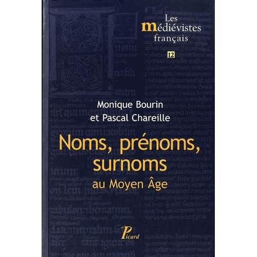 Noms, prénoms, surnoms au Moyen Age